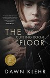 The Cutting Room Floor: A Gripping Romantic Thriller