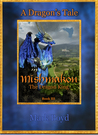 Mishmakon - The Dragon King (A Dragon's Tale #3)