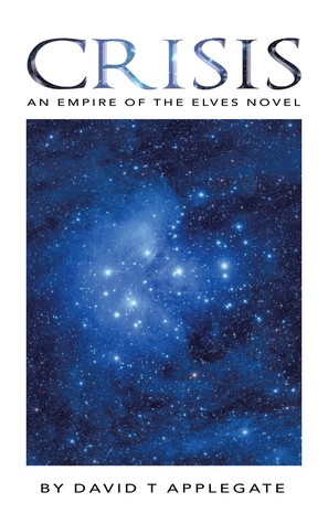 Crisis: An Empire of the Elves Novel