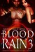 Blood in the Rain 3: Ninete...