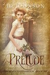 Prelude: A Prequel (Ghosts of Southampton Book 1)
