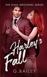 Harley's Fall (The King Brothers, #4)