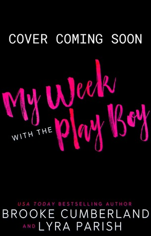 My Week with the Play Boy (My Week, #3)