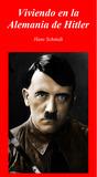 Viviendo en la Alemania de Hitler