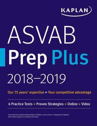 ASVAB Prep Plus 2018-2019: 6 Practice Tests + Proven Strategies + Online + Video