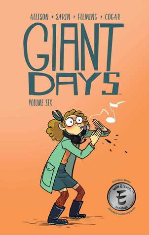 Giant Days, Vol. 6 (Giant Days, #6)