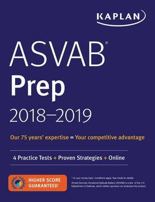 ASVAB Prep 2018-2019: 4 Practice Tests + Proven Strategies + Online