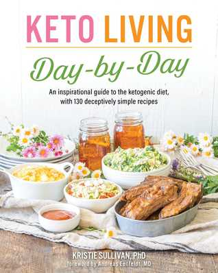 Keto Living: Day by Day