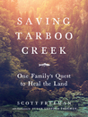 Saving Tarboo Creek by Scott Freeman