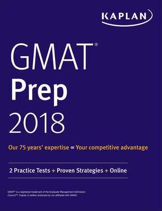 GMAT Prep 2018: 2 Practice Tests + Proven Strategies + Online