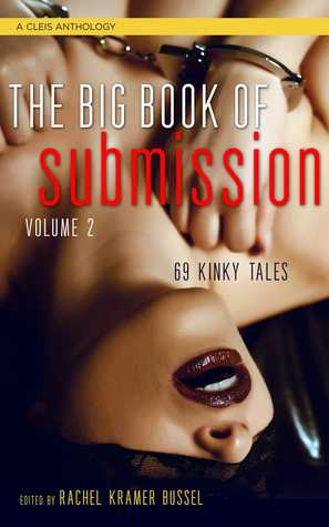 The Big Book of Submission, Volume 2: 69 Kinky Tales