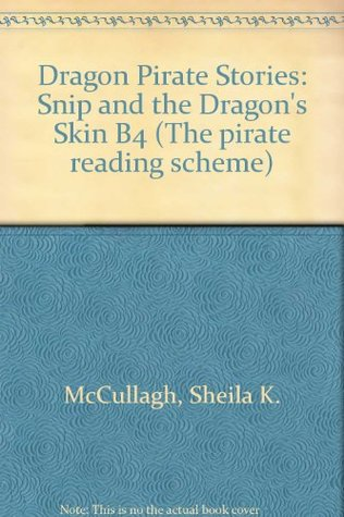 Dragon Pirate Stories: Snip and the Dragon's Skin B4