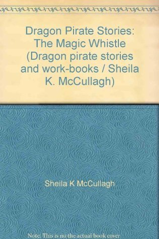Dragon Pirate Stories: The Magic Whistle A5