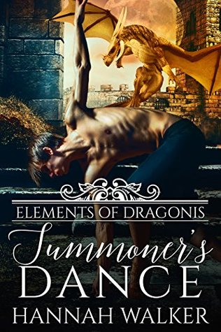 Author Request Book Review: Summoner's Dance (Elements of Dragonis #3) by Hannah Walker