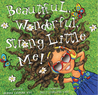 Beautiful, Wonderful, Strong Little Me