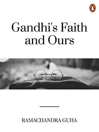 Gandhi's Faith and Ours
