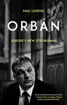 Orbán: Europe's New Strongman