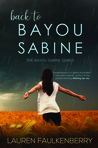 Back to Bayou Sabine by Lauren Faulkenberry
