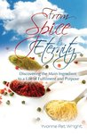 From Spice to Eternity by Yvonne Pat Wright