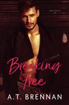 Breaking Free (The Den Boys, #3)