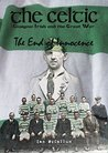 The Celtic, Glasgow Irish and the Great War (The End of Innocence)
