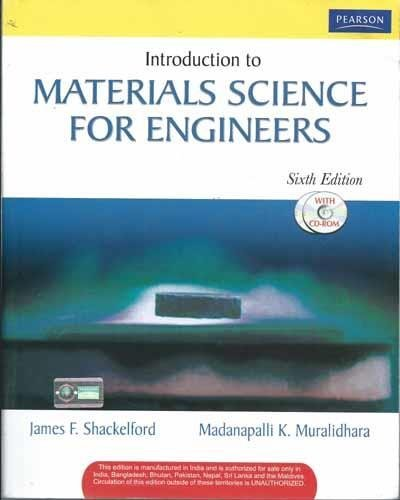 Introduction to Materials Science for Engineers, 6/e
