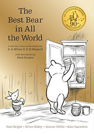 Winnie-the-Pooh: The Best Bear in All the World