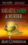 Margaritas, Mayhem & Murder by Mary Cunningham