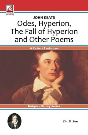 John Keats: Odes- Hyperion- Fall of Hyperion & Other Poems