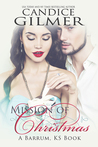Mission of Christmas, A Barrum Ks Holiday Romance