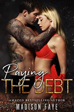 Paying The Debt (Innocence Claimed, #3)