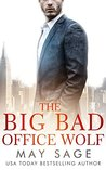 The Big Bad Office Wolf (Kings of the Tower, #1)