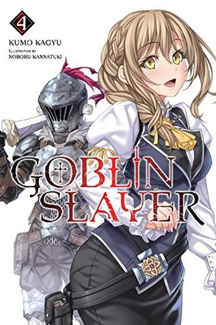 Goblin Slayer Light Novel, Vol. 4