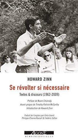 Se révolter si nécessaire: Textes et discours (1962-2010) (Mémoires sociales)