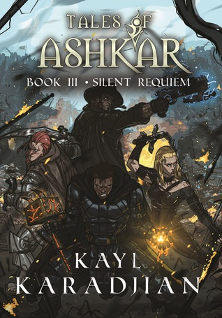 Silent Requiem (Tales of Ashkar, #3)