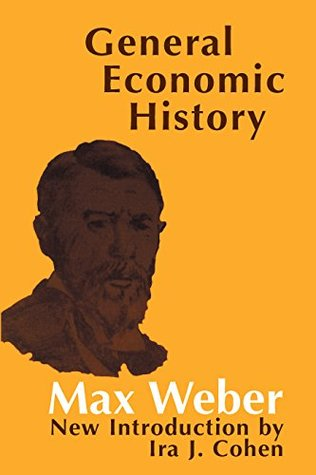 General Economic History (Social Science Classics Series)