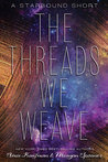 The Threads We Weave (Starbound, #0.5)