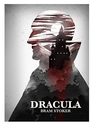 Dracula: Dracula by Bram Stoker