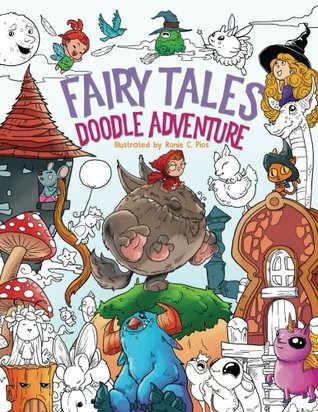 Fairy Tales Doodle Adventure: A Beautiful Coloring Book for Adults, Boys and Girls