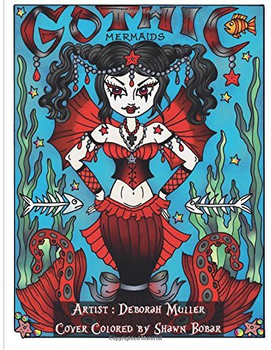 Gothic Mermaids: Gothic Mermaids Adult Coloring Book 32 pages of Coloring Fun