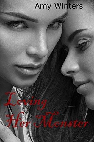Loving Her Monster: Lesbian Horror Romance
