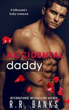 Accidental Daddy by R.R. Banks