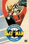 Batman: The Golden Age, Vol. 2