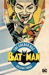 Batman: The Golden Age, Vol. 3
