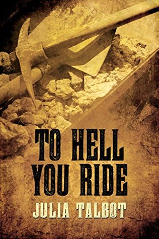 Recent Release Review: To Hell You Ride by Julia Talbot