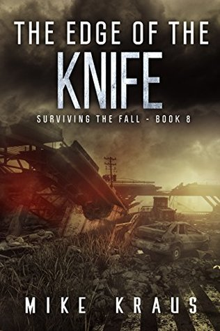 The Edge of the Knife by Mike Kraus