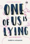 One of Us Is Lying - Satu Pembohong by Karen M. McManus