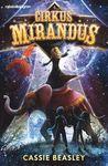 Cirkus Mirandus : cirkusen med en hemlighet