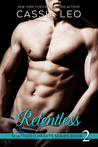 Relentless (Shattered Hearts, #2)