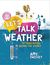 Let's Talk Weather, TV Forecasting by Amy Sweezey